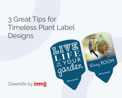 3 great tips timeless plant label designs 773x618 x2 500x400 Greenlife by Immij