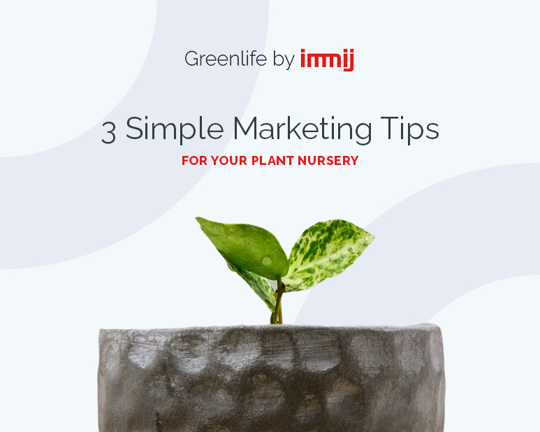 3 Simple Marketing Tips for your Australian Commercial Greenhouse or Garden Centre