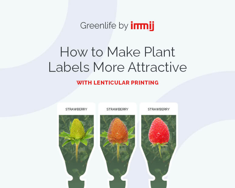 How to Makes Plant Labels More Attractive with Lenticular Printing?