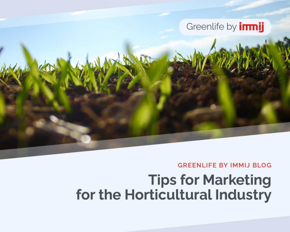 Tips for Marketing for The Horticultural Industry