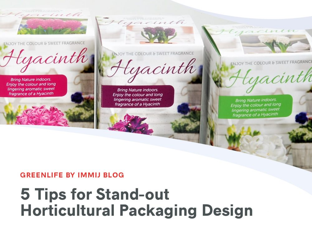 5 Tips for Stand-out Horticultural Packaging Design