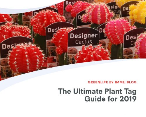 016 ultimate plant tag guide 2019 773x618 x2 fi 500x400 Greenlife by Immij