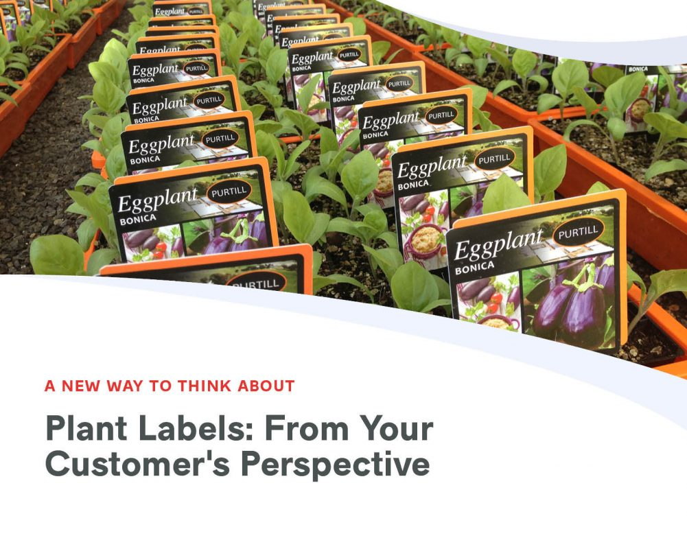 A New Way to Think About Plant Labels: From Your Customer's Perspective